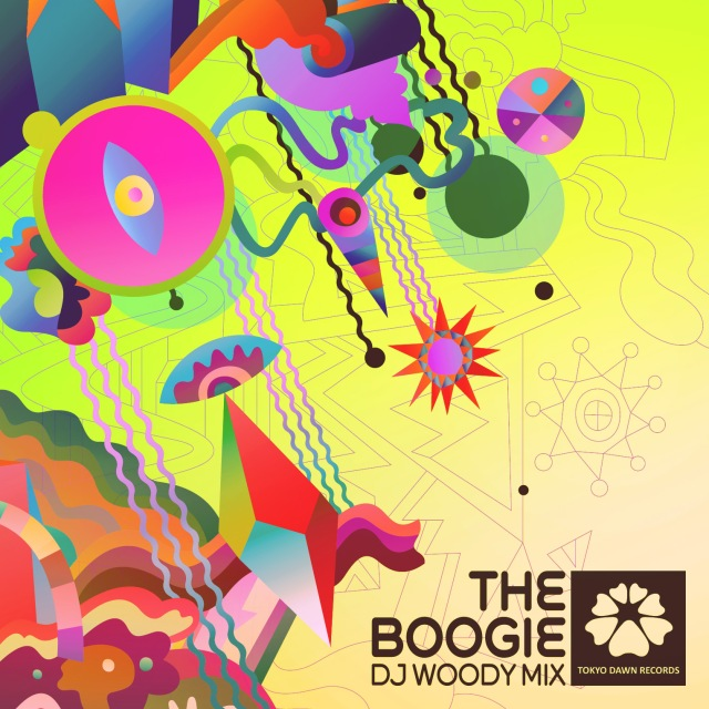 Tokyo Dawn Records - The Boogie (DJ Woody Mix)